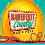 Barefoot Country Music Fest 2021
