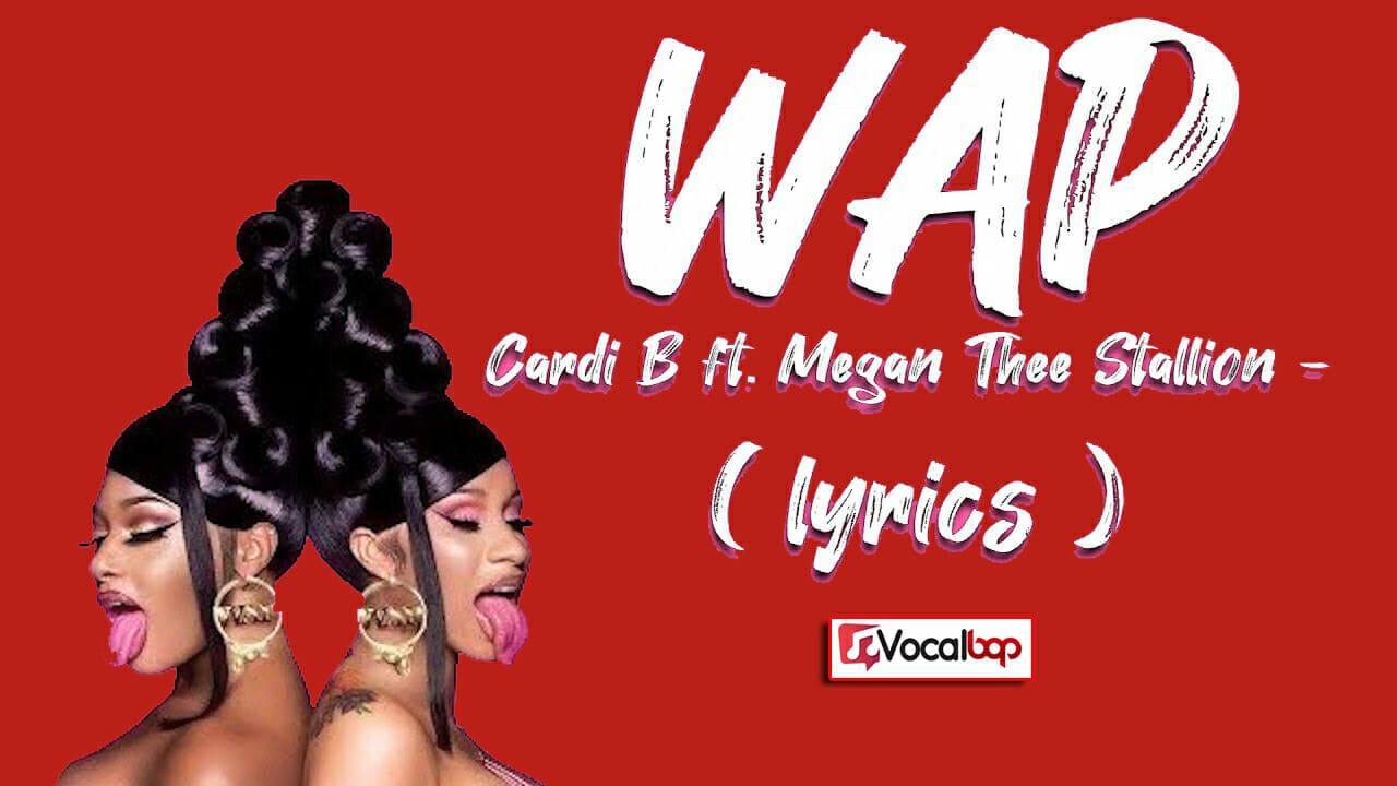 wap (feat. megan thee stallion) cardi b megan thee stallion lyrics song